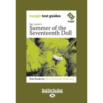 Summer of the Seventeenth Doll Insight Text Guide Large Print 16pt by BoulangerMashberg & Anica