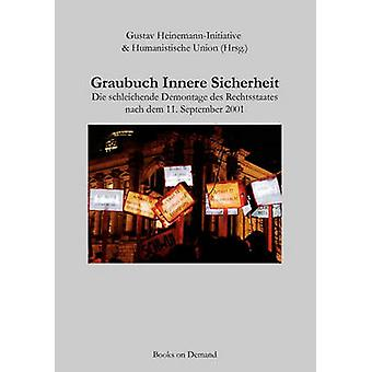 Graubuch Innere Sicherheit door HeinemannInitiative & Gustav