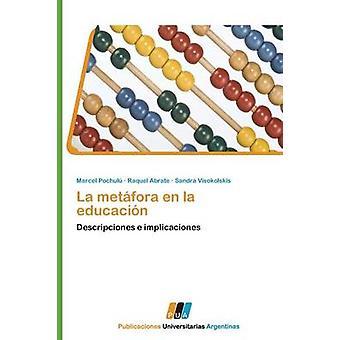 La Metafora En La Educacion by Pochulu Marcel