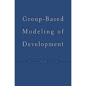 GroupBased Modeling of Development by Daniel S Nagin