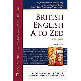 Brittisk engelska A till Zed (3rd Reviderad upplaga) vid Norman Schur - Euge