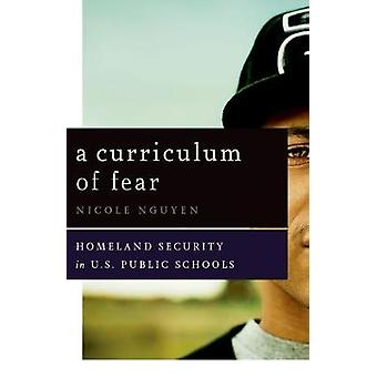 A Curriculum of Fear - Homeland Security in US Public Schools by Nicol