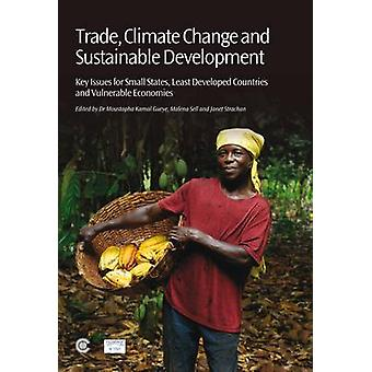 Trade - Climate Change and Sustainable Development - Key Issues for Sm