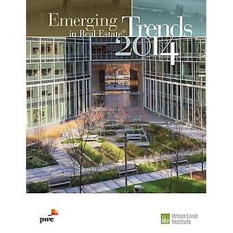 Emerging Trends in Real Estate - 2014 by PricewaterhouseCoopers - Urba