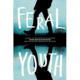 Feral Youth by Shaun David Hutchinson - 9781481491129 Book