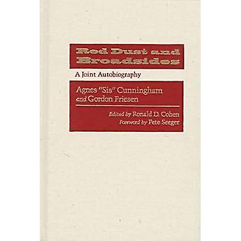 Red Dust and Broadsides - A Joint Autobiography by Agnes Cunningham -