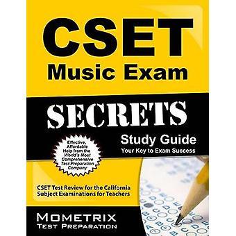 CSET Music Exam Secrets Study Guide - CSET Test Review for the Califor