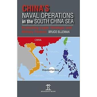 China's Naval Operations in the South China Sea - Evaluating Legal - S