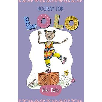 Hooray for Lolo by Niki Daly - 9781910959695 Book
