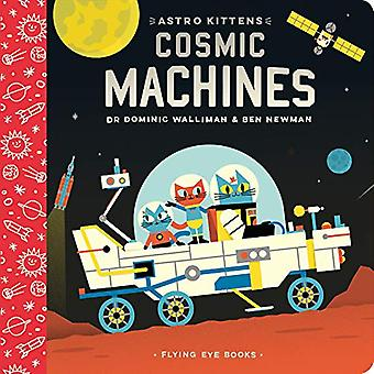 Astro Kittens - Cosmic Machines by Dominic Walliman - 9781912497287 Bo