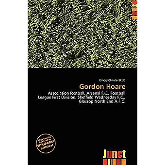 Gordon Hoare by Emory Christer - 9786137042175 Book