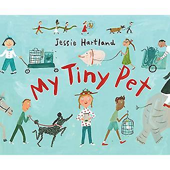 My Tiny Pet by Jessie Hartland - 9781524737535 Book
