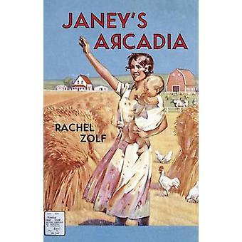 Janey's Arcadia by Rachel Zolf - 9781552452950 Book
