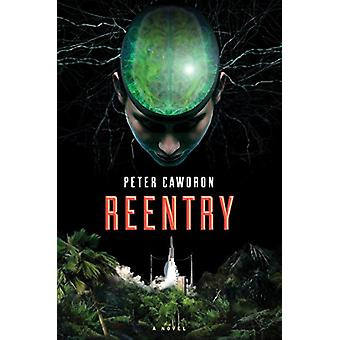 Reentry by Peter Cawdron - 9781328589910 Book