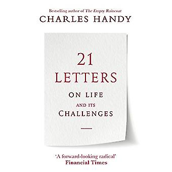 21 Letters on Life and Its Challenges by Charles Handy - 978178633195