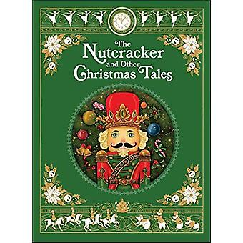 The Nutcracker and Other Christmas Tales by Various Authors - 9781435