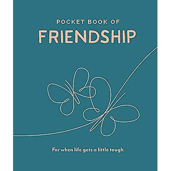 Pocket Book of Friendship - For When Life Gets a Little Tough by Trigg