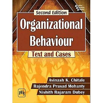 Organizational Behaviour - Text and Cases by Avinash K. Chitale - 9789