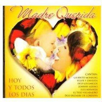 Madre Querida...Hoy Y Todos Los Dias - Madre Querida...Hoy Y Todos Los Dias [CD] USA import