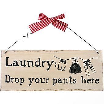 Etwas anderes Wäsche: Legen Sie Ihre Hose hängen hier Zeichen
