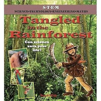 Tangled in the Rainforest by Law & FeliciaBailey & Gerry