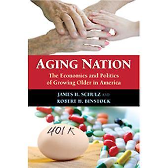 高齢化 -アメリカの高齢化の経済学と政治