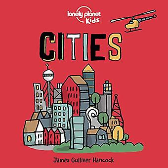 Cities (Lonely Planet Kids)� [Board book]