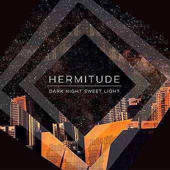 Hermitude - Dark Night Sweet Light [CD] USA import