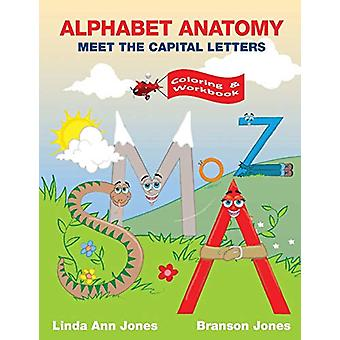 Alphabet Anatomy - Coloring & Workbook - Meet the Capital Letters
