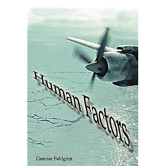 Human Factors by Gunnar Fahlgren - 9781467872911 Book