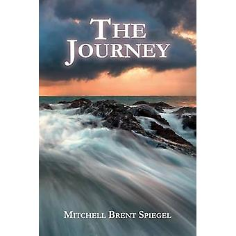 The Journey - A Family's Firsthand ALS Account by Mitchell Brent Spieg