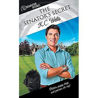The Senator's Secret by K C Wells - 9781634775298 Book