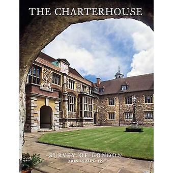Survey of London The Charterhouse by Philip Temple