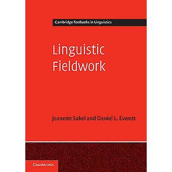Linguistische Feldarbeit von Daniel L. Everett