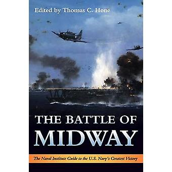 The Battle of Midway by Thomas C. Hone