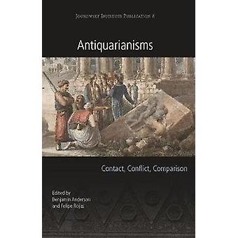 Antiquarianisms Contact Conflict Comparison 8 Joukowsky Institute Publication