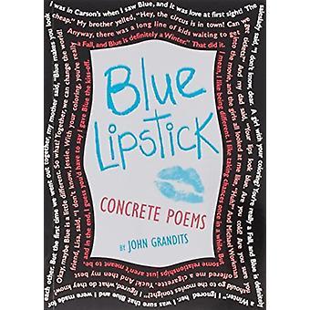 Sininen huulipuna tekijältä John Grandits & Grandits