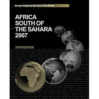 Africa South of the Sahara 2007 by Europa Publications