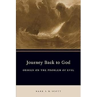 Journey Back to God: Origen on the Problem of Evil (AAR ACADEMY SER)