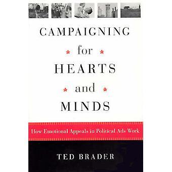 Campagne voor de harten en geesten - hoe emotioneel beroep in politieke