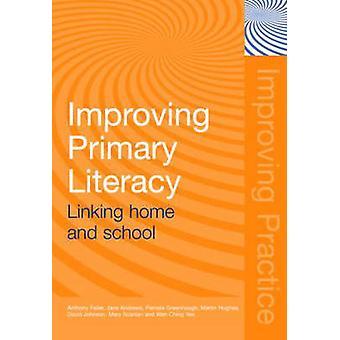 Verbesserung der primären Alphabetisierung - Verknüpfung von Elternhaus und Schule von Anthony Feiler