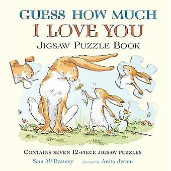Guess How Much I Love You by Sam McBratney - Anita Jeram - 9781406372