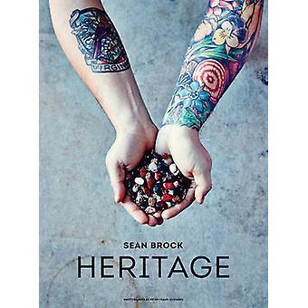 Heritage by Sean Brock - 9781579654634 Book