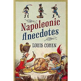 Napoleoniche aneddoti da Louis Cohen - 9781781550335 libro