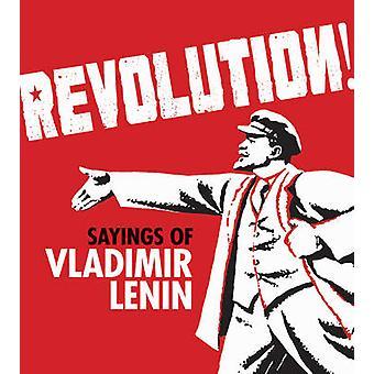 Revolution! -Uttalanden av Vladimir Lenin - 9781851244706 bok