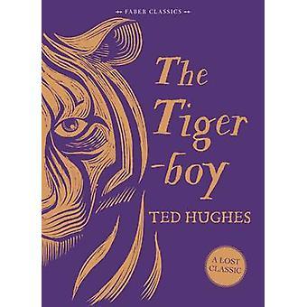 Tigerboy por Ted Hughes - libro 9780571320622