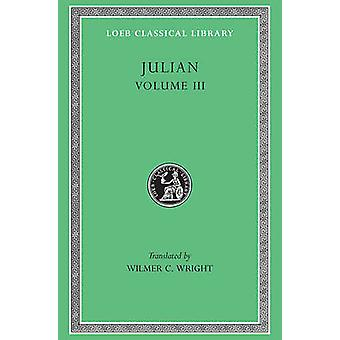 Works - v. 3 by Julian - W.C. Wright - 9780674991736 Book