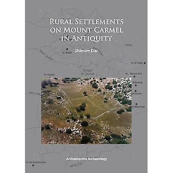 المستوطنات الريفية في جبل الكرمل في العصور القديمة بدار شيمون-978190