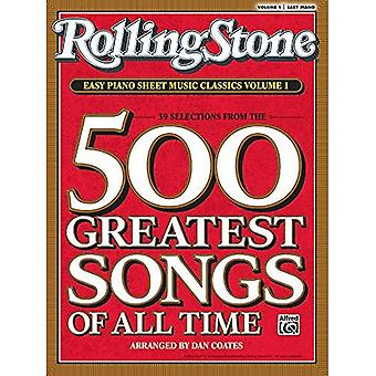 Rolling Stone: Easy Piano Sheet Music Classics Volume 1: 39 Selections From the 500 Greatest...