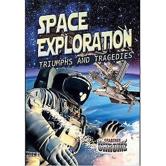 Utforskning av rymden: Triumfer och tragedier (Crabtree Chrome)